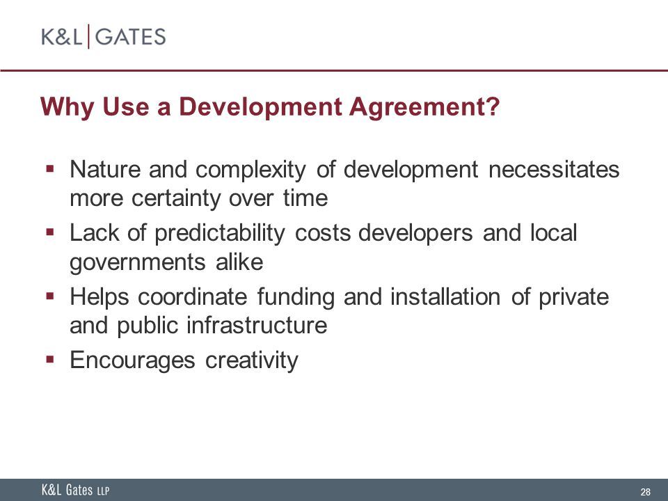 Why Use a Development Agreement
