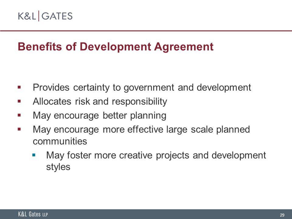 Benefits of Development Agreement