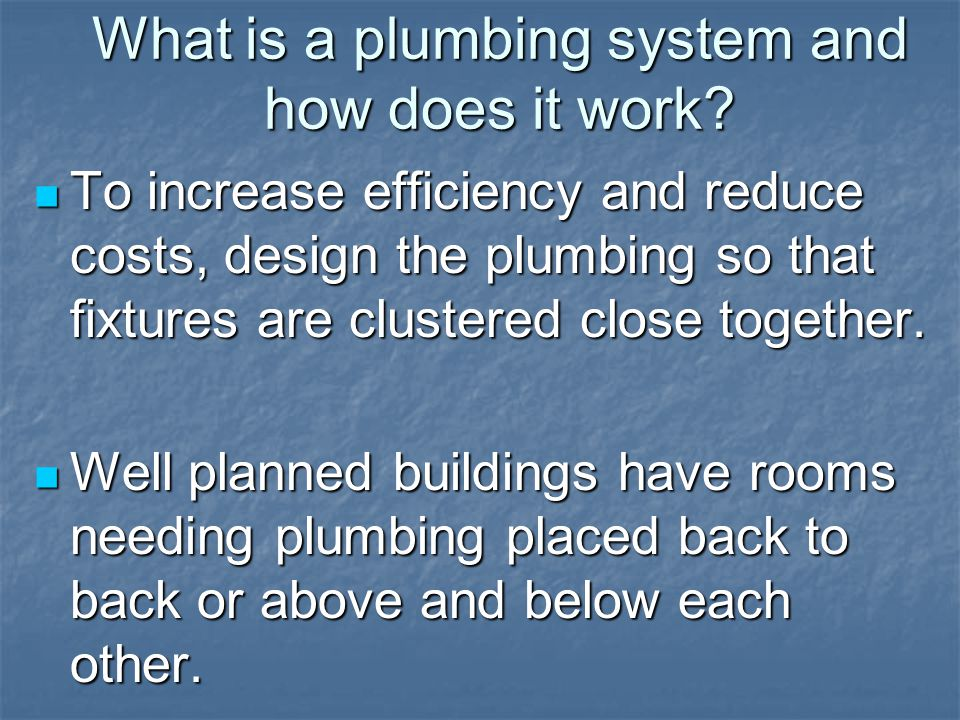 What is a plumbing system and how does it work