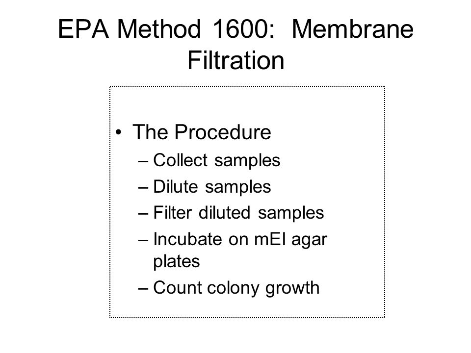 EPA Method 1600: Membrane Filtration