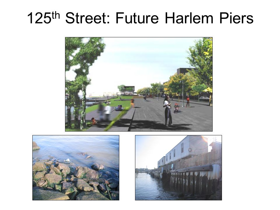 125th Street: Future Harlem Piers