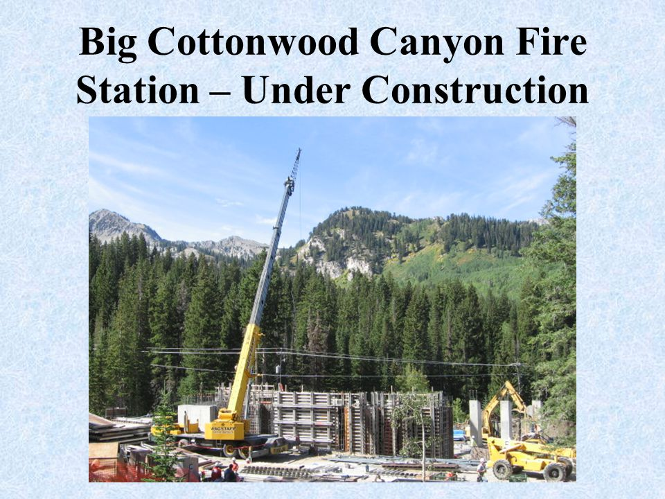Big Cottonwood Canyon Fire Station – Under Construction