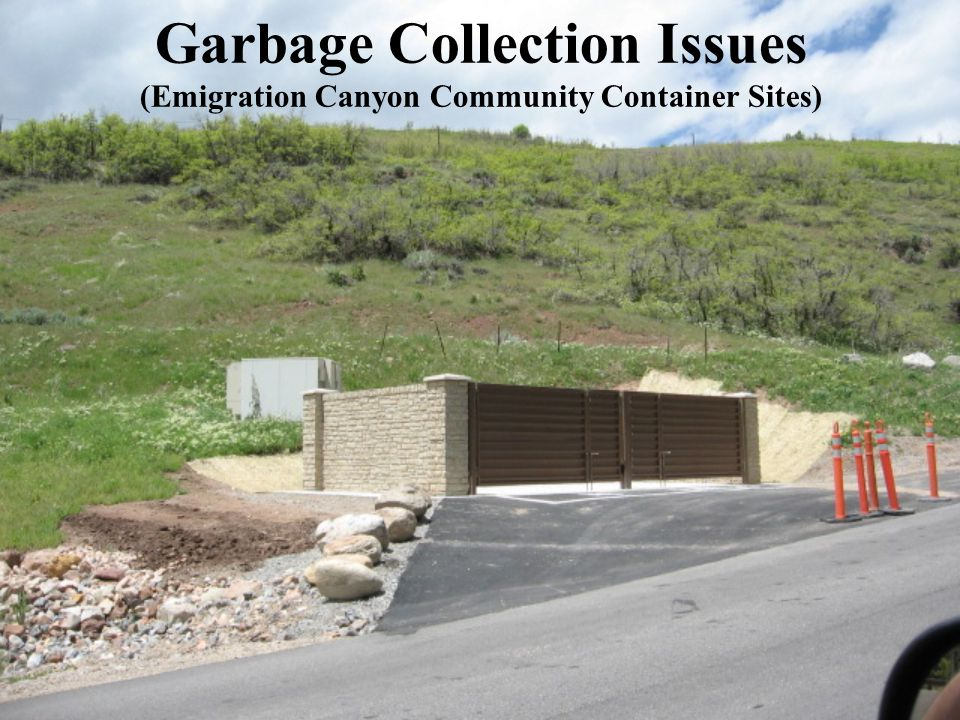 Garbage Collection Issues (Emigration Canyon Community Container Sites)