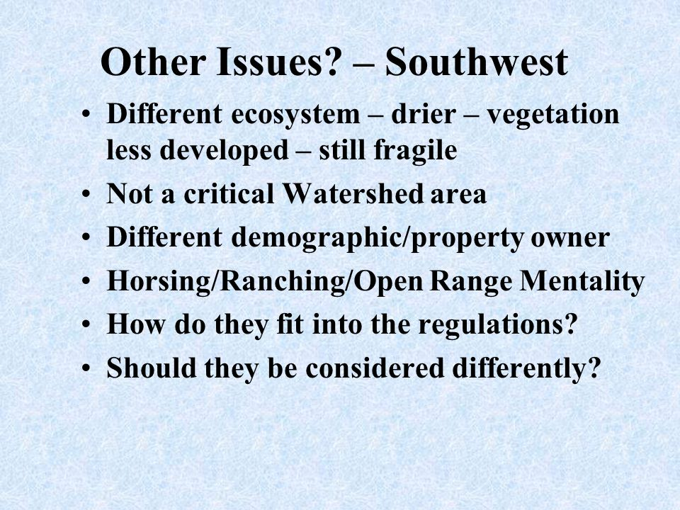 Other Issues – Southwest