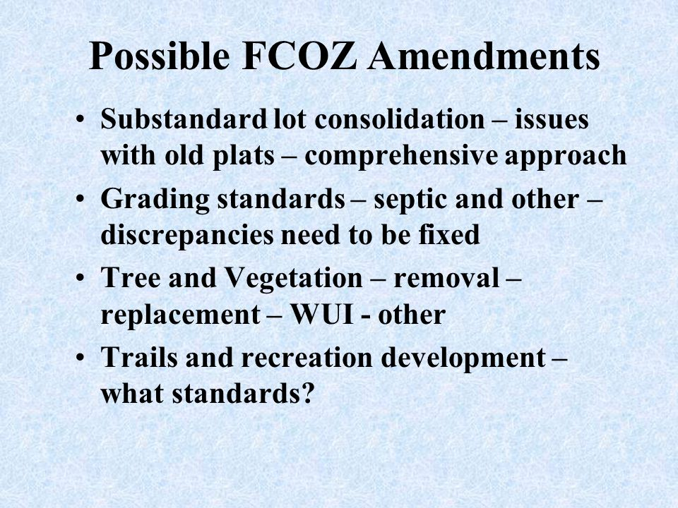 Possible FCOZ Amendments
