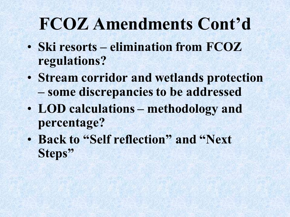 FCOZ Amendments Cont'd