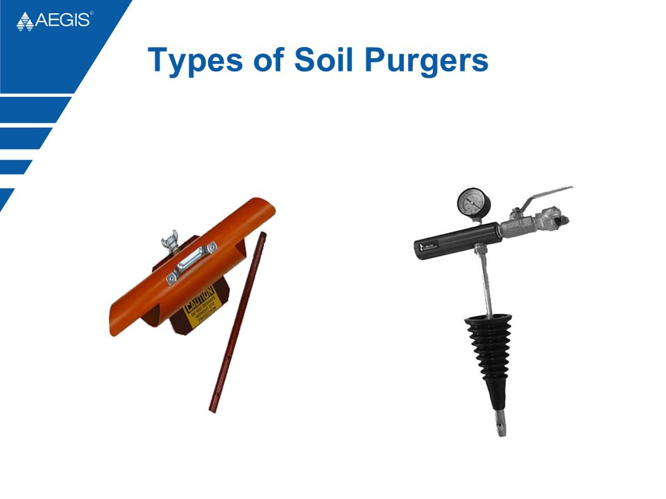 Types of Soil Purgers