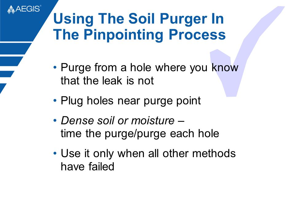 Using The Soil Purger In The Pinpointing Process