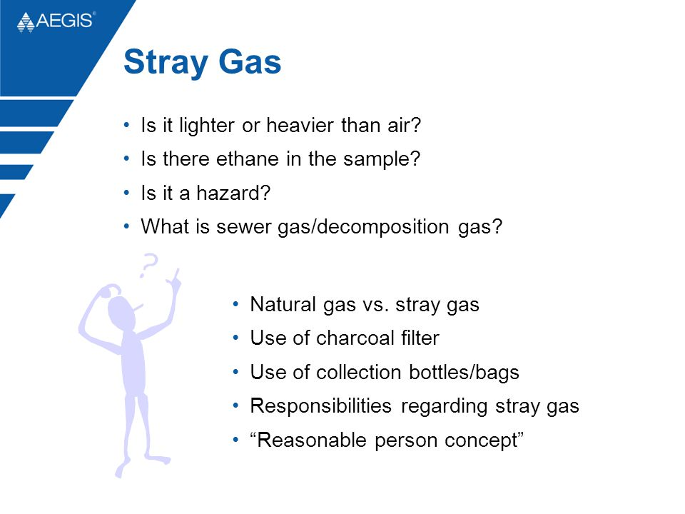 Stray Gas Is it lighter or heavier than air