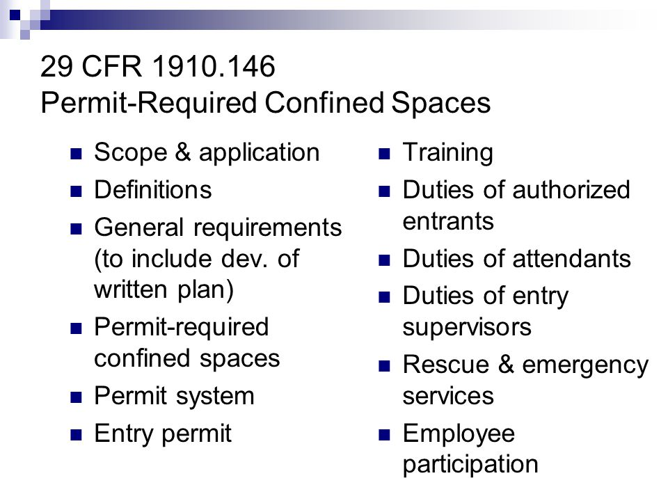 29 CFR 1910.146 Permit-Required Confined Spaces