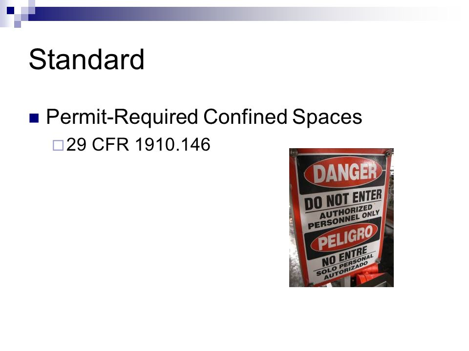 Standard Permit-Required Confined Spaces 29 CFR 1910.146
