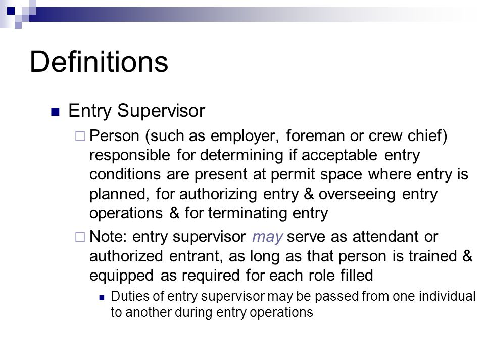 Definitions Entry Supervisor