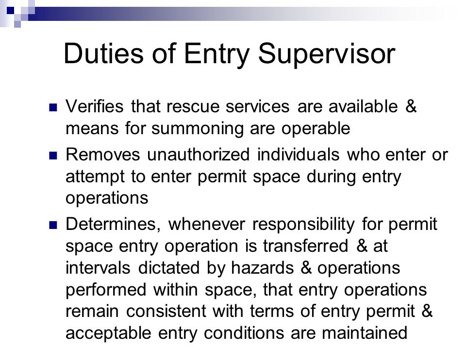 Duties of Entry Supervisor