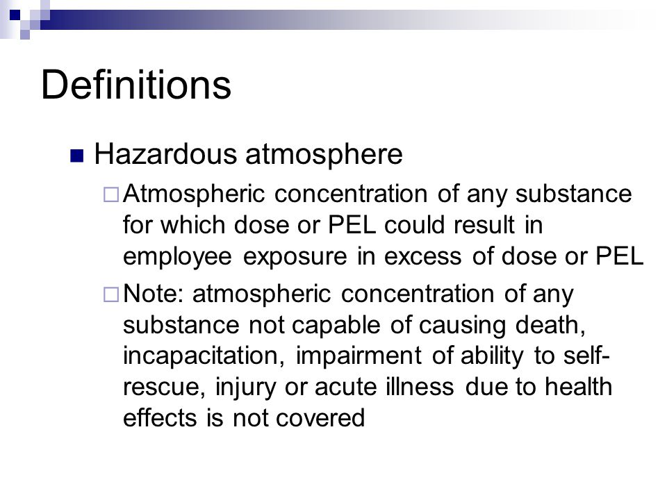 Definitions Hazardous atmosphere