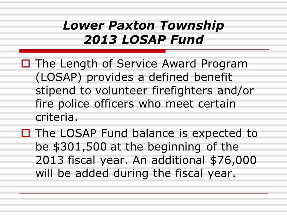 Lower Paxton Township 2013 LOSAP Fund
