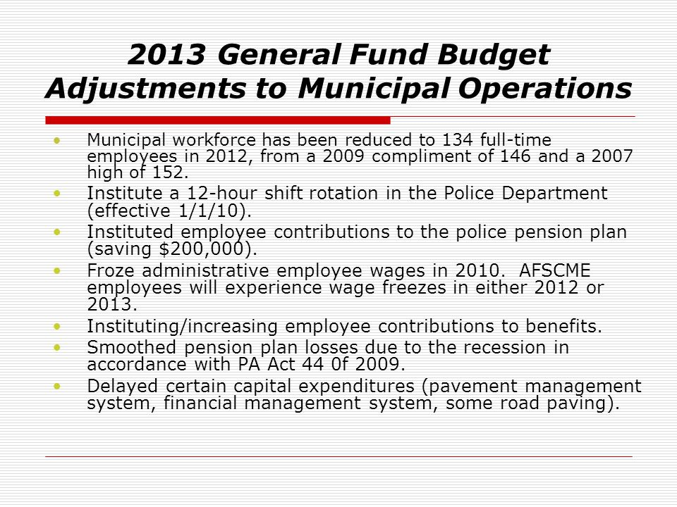 2013 General Fund Budget Adjustments to Municipal Operations