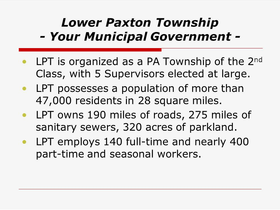Lower Paxton Township - Your Municipal Government -