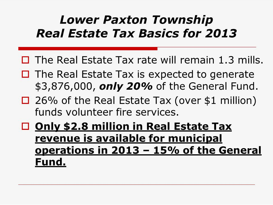 Lower Paxton Township Real Estate Tax Basics for 2013