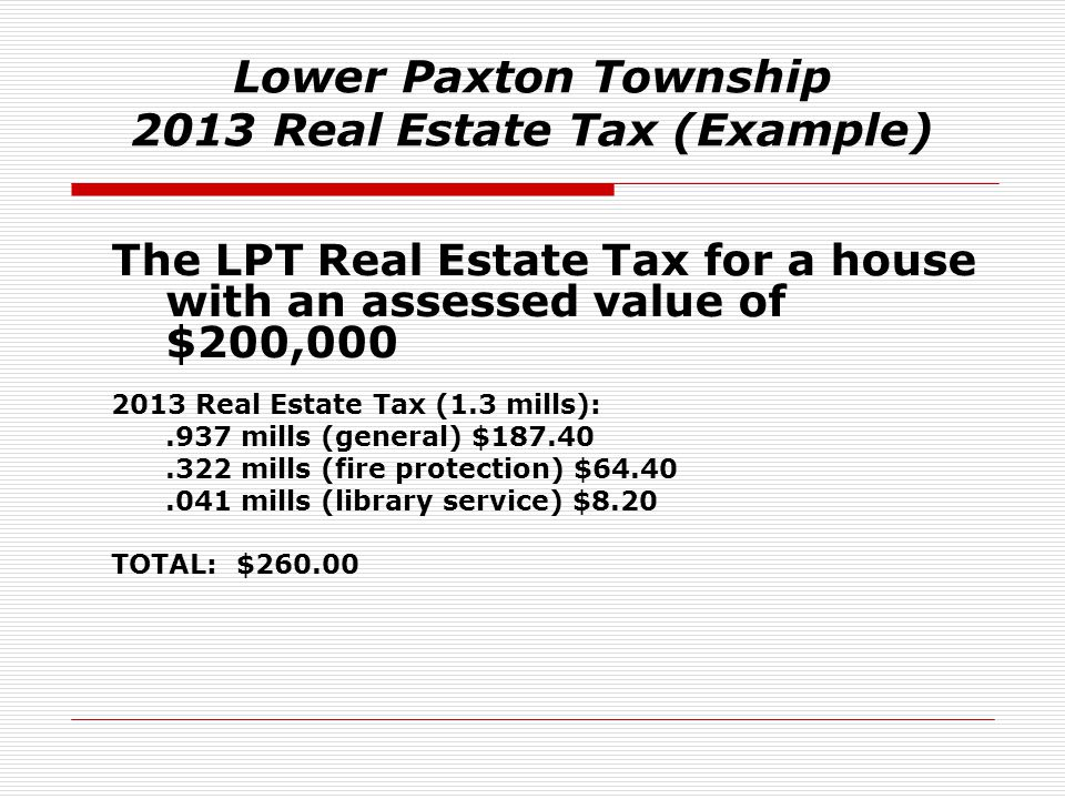 Lower Paxton Township 2013 Real Estate Tax (Example)