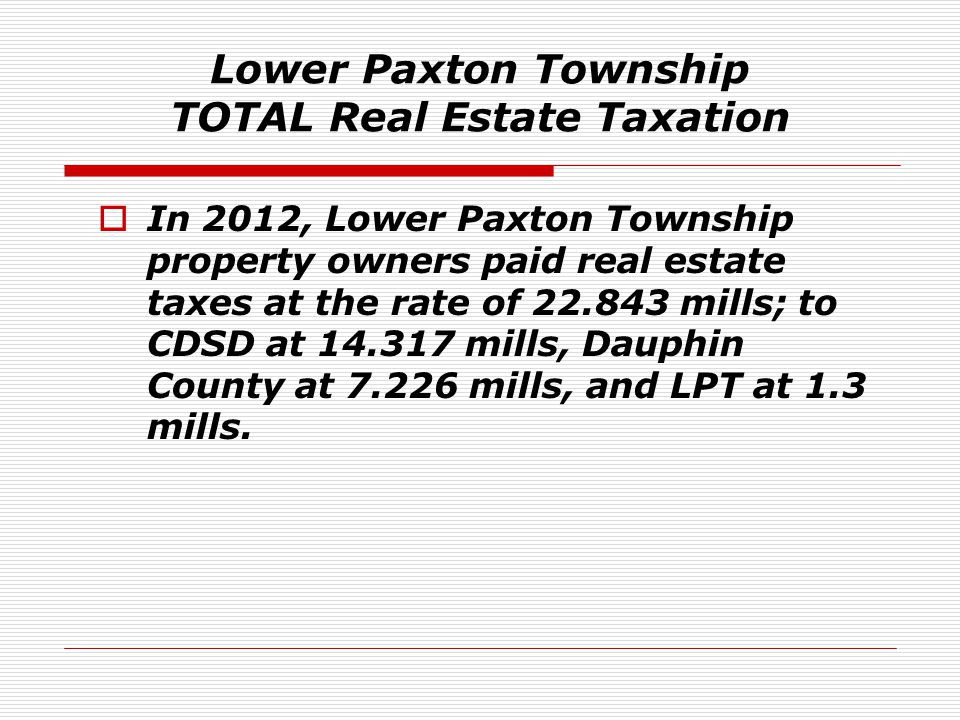 Lower Paxton Township TOTAL Real Estate Taxation
