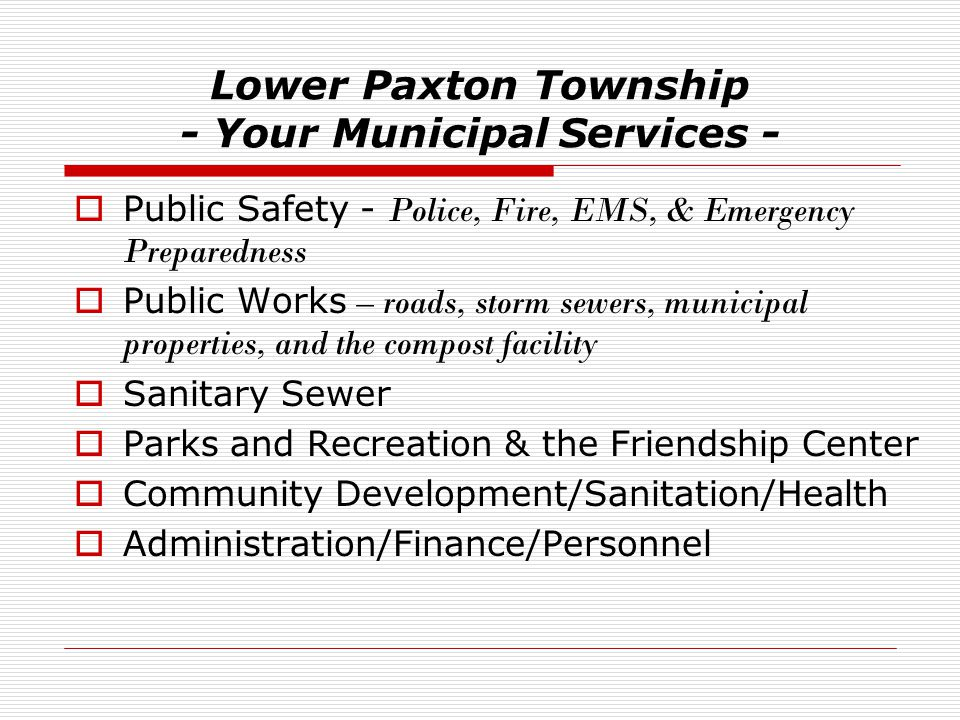 Lower Paxton Township - Your Municipal Services -