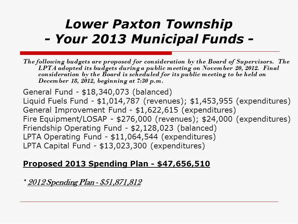 Lower Paxton Township - Your 2013 Municipal Funds -
