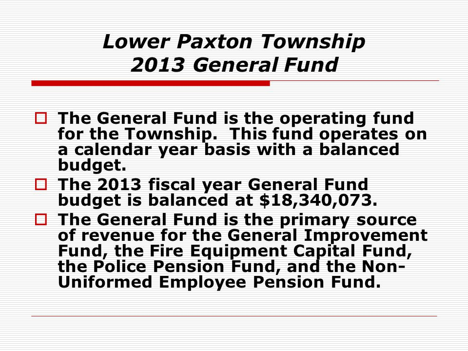 Lower Paxton Township 2013 General Fund