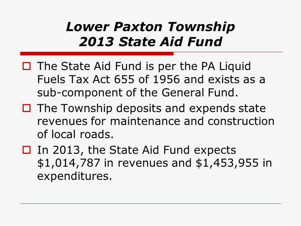 Lower Paxton Township 2013 State Aid Fund
