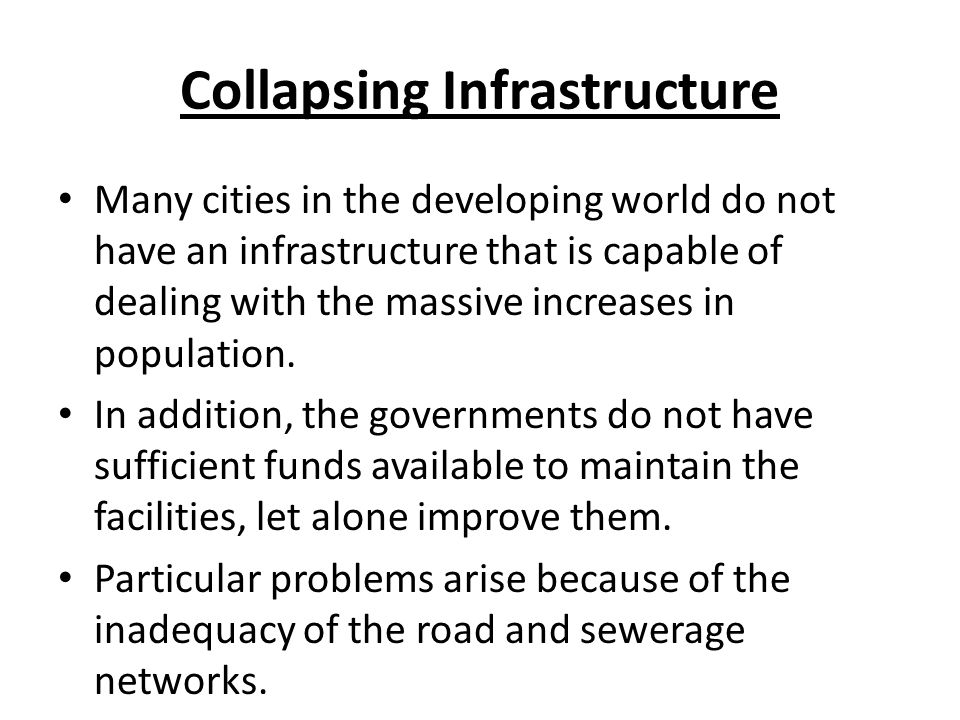 Collapsing Infrastructure