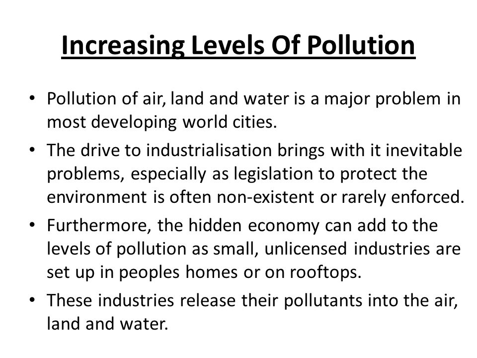 Increasing Levels Of Pollution