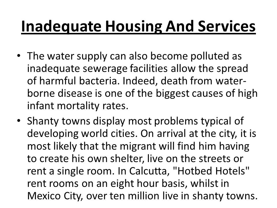 Inadequate Housing And Services