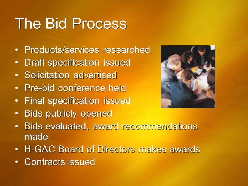 The Bid Process Products/services researched