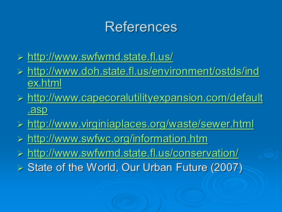 References http://www.swfwmd.state.fl.us/