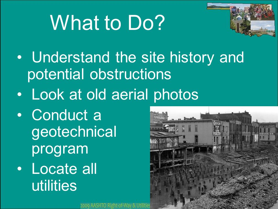 What to Do Understand the site history and potential obstructions