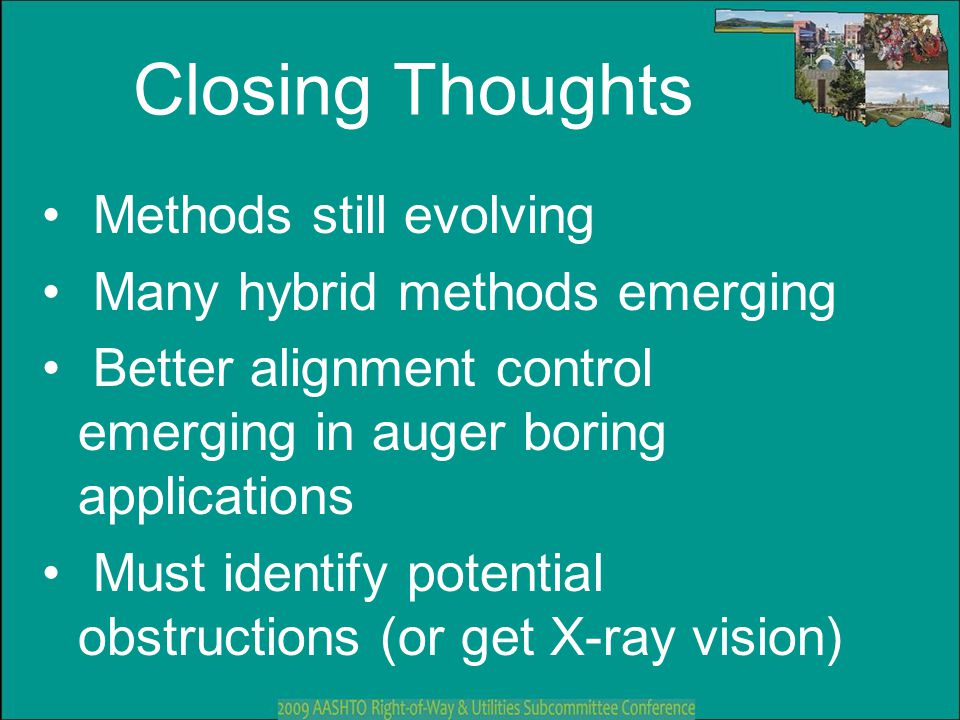 Closing Thoughts Methods still evolving Many hybrid methods emerging