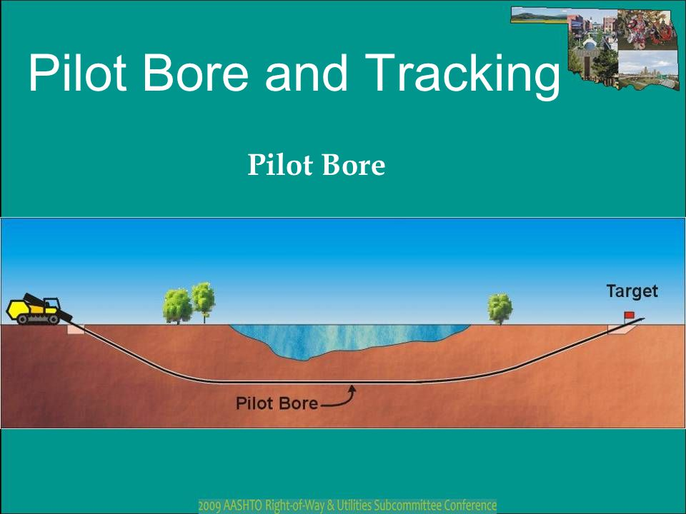 Pilot Bore and Tracking