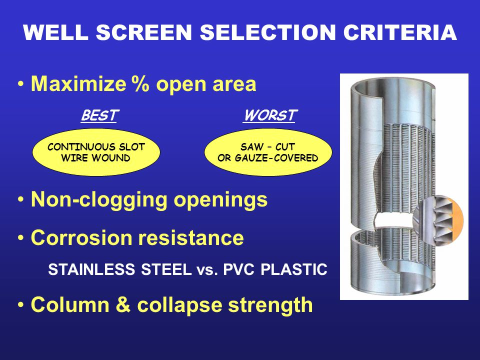 WELL SCREEN SELECTION CRITERIA