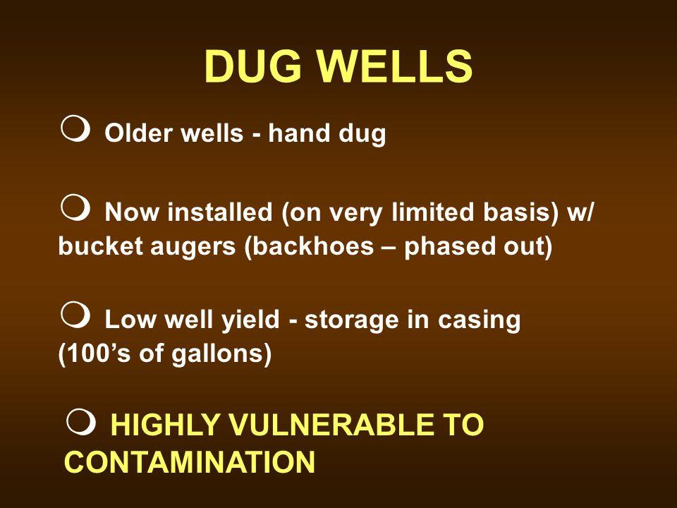 DUG WELLS Older wells - hand dug