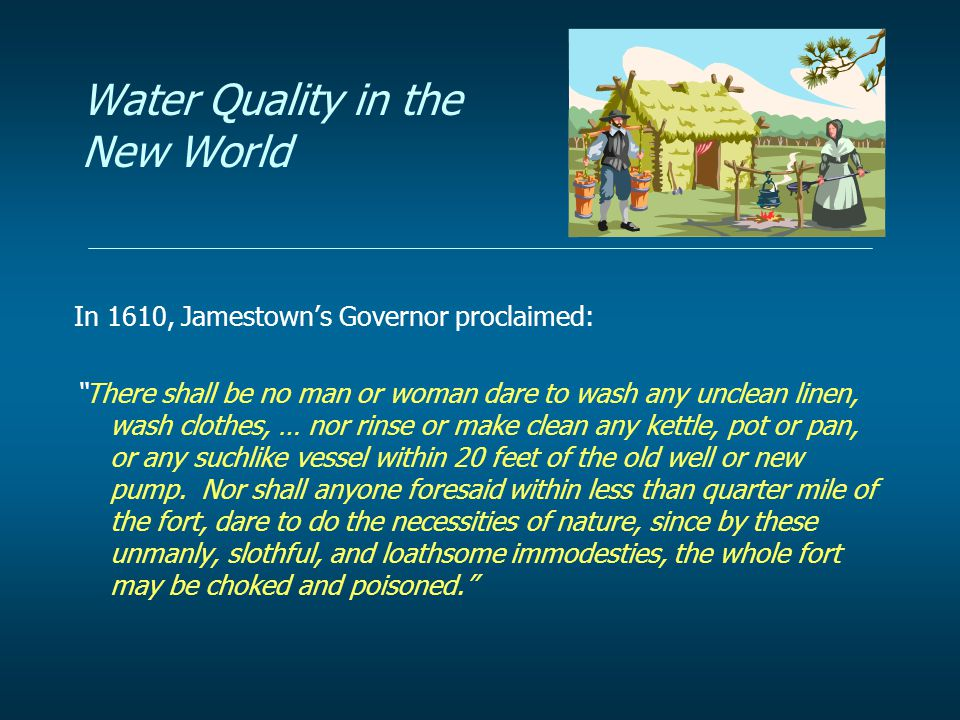 Water Quality in the New World