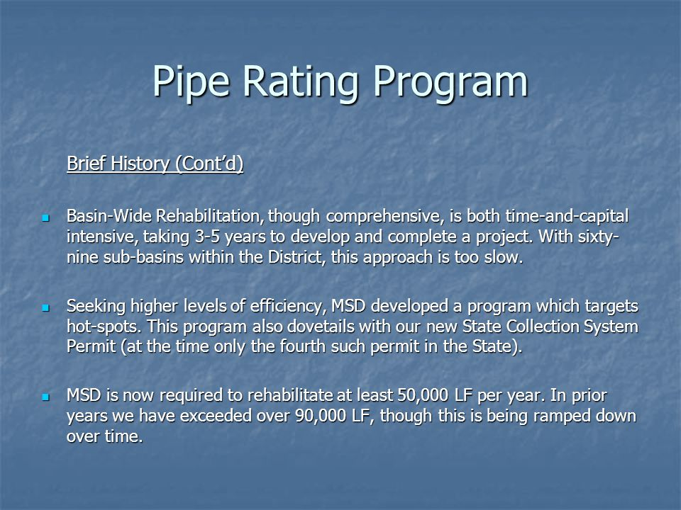 Pipe Rating Program Brief History (Cont'd)