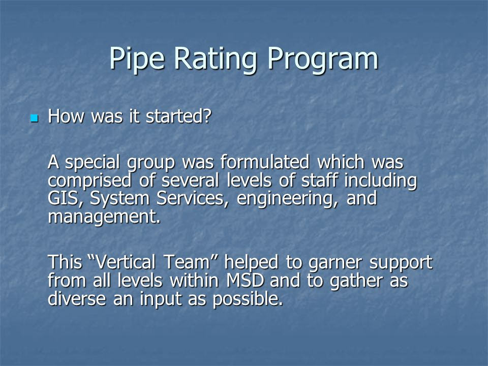 Pipe Rating Program How was it started