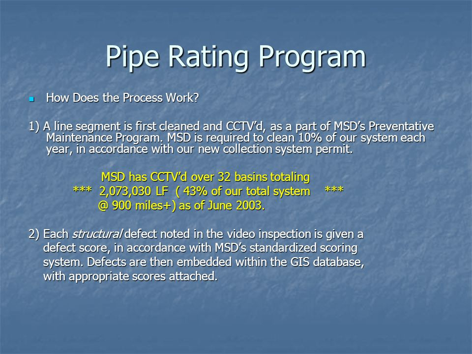 Pipe Rating Program How Does the Process Work