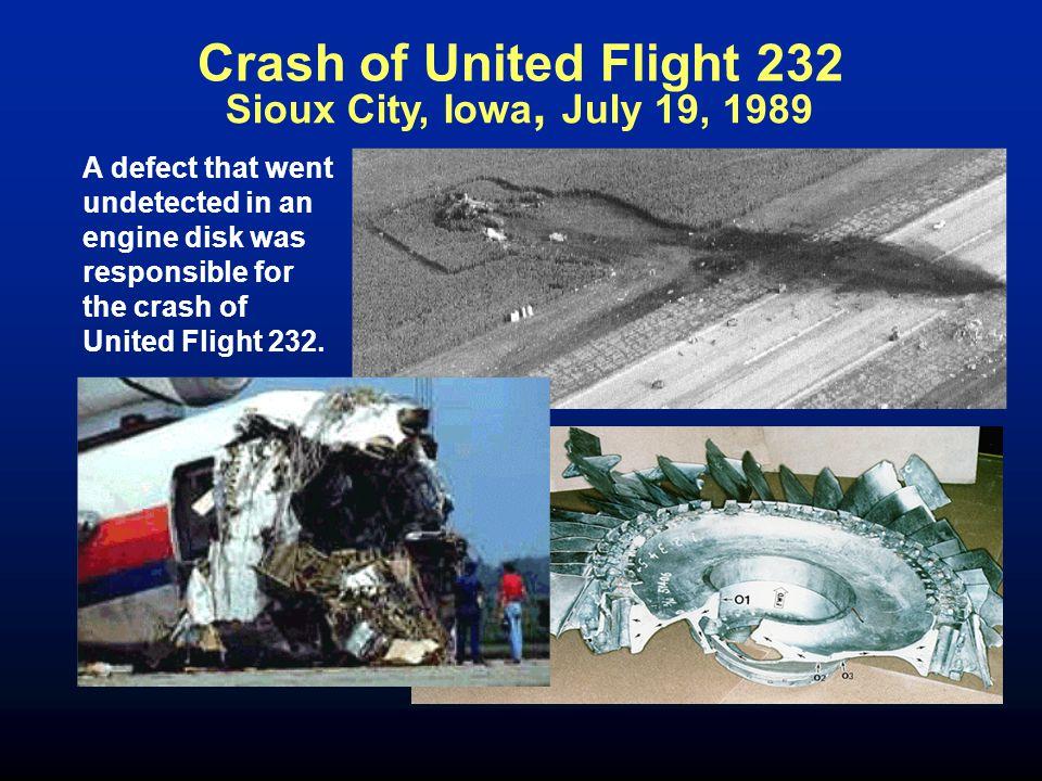Crash of United Flight 232 Sioux City, Iowa, July 19, 1989