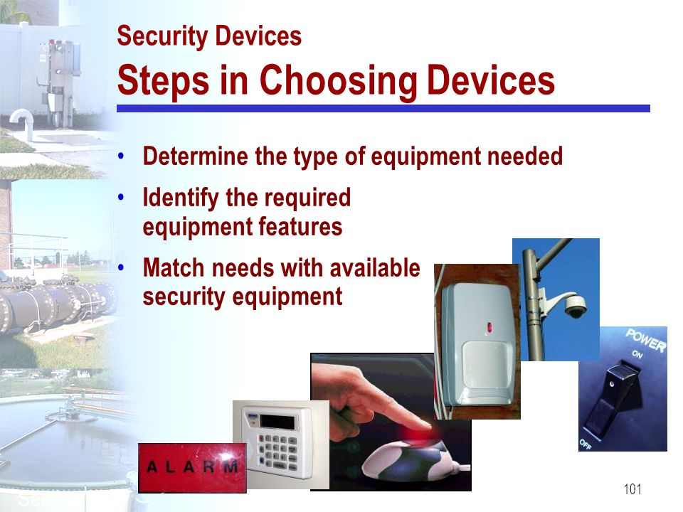 Security Devices Steps in Choosing Devices