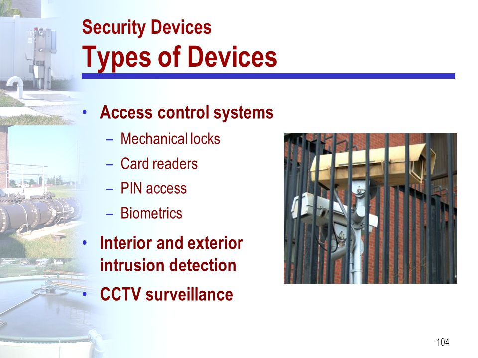 Security Devices Types of Devices