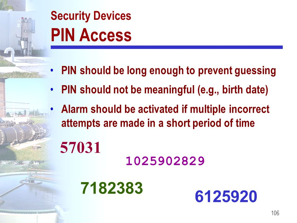 Security Devices PIN Access