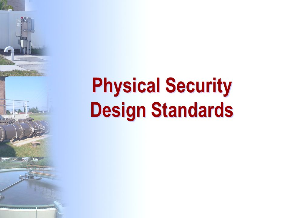 Physical Security Design Standards