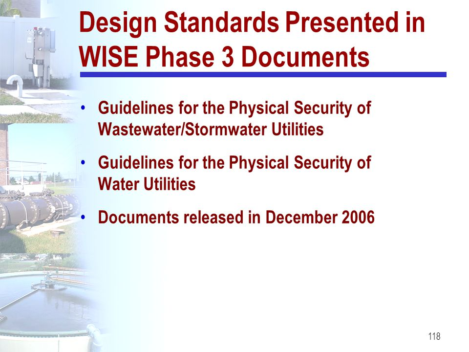 Design Standards Presented in WISE Phase 3 Documents