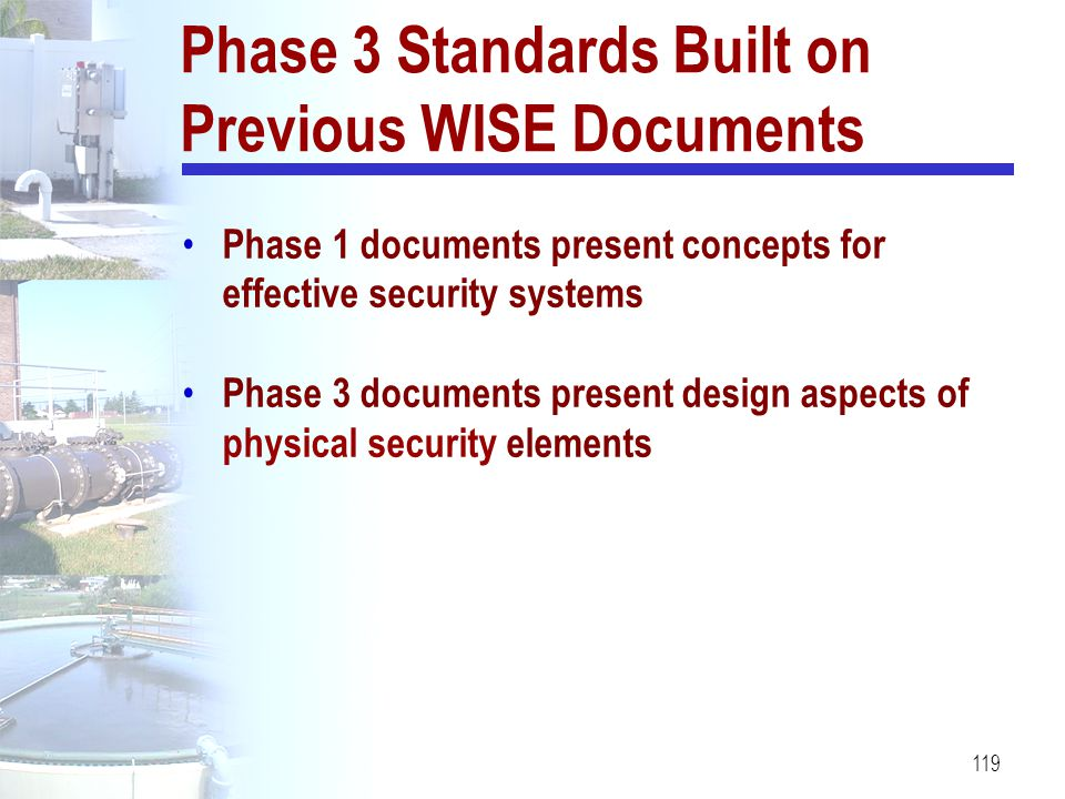 Phase 3 Standards Built on Previous WISE Documents