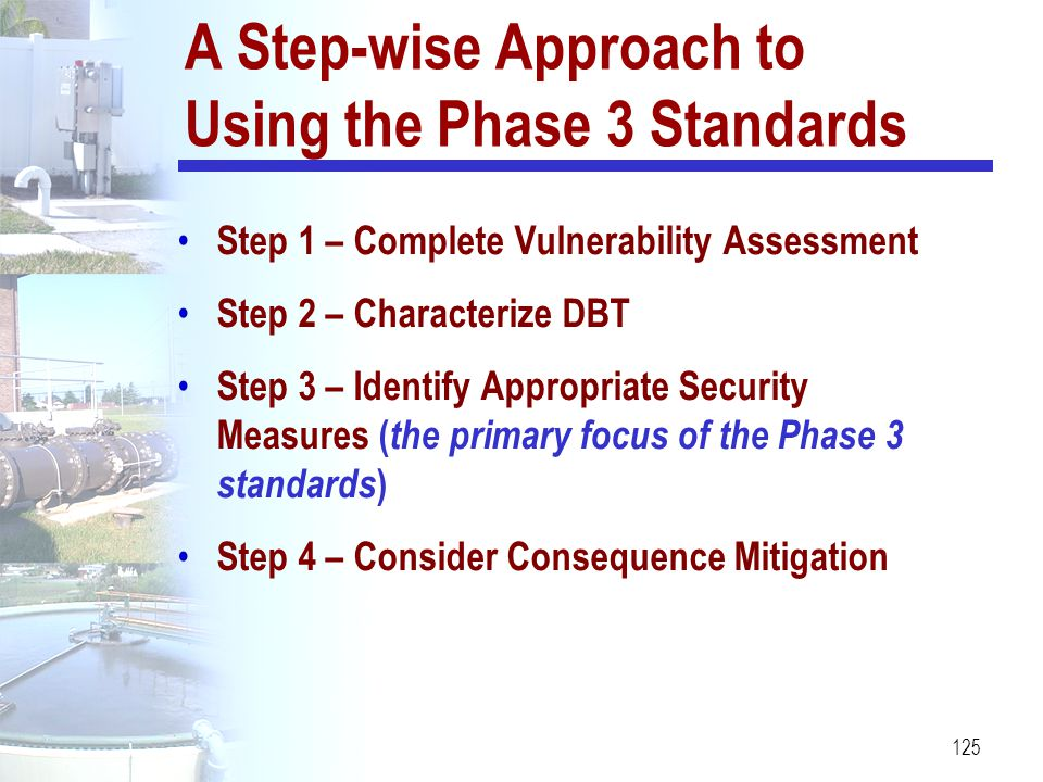 A Step-wise Approach to Using the Phase 3 Standards